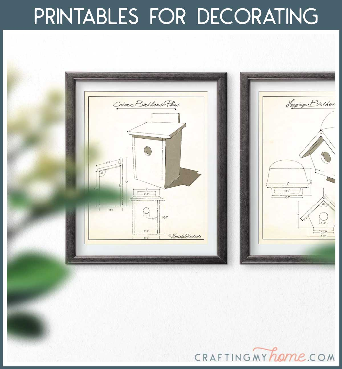 Birdhouse sketch printable art in frames hanging on the wall with a navy box around it and white text: Printables for Decorating