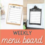 Pictures of the two colorways of the printable menu board with text overlay: weekly menu board.